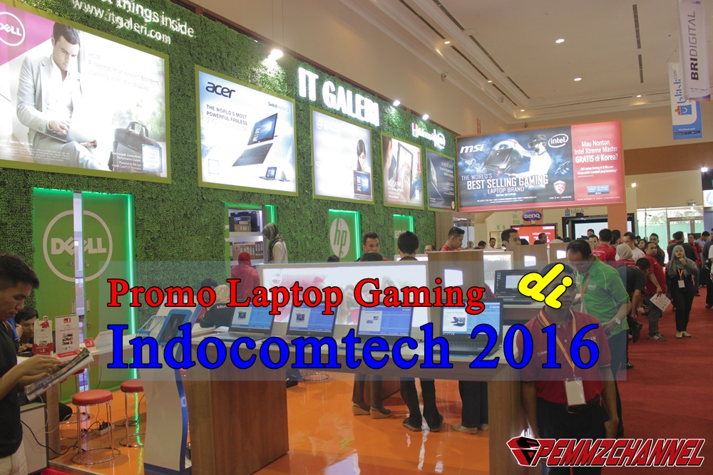 PROMO laptop gaming bri indocomtech 2016