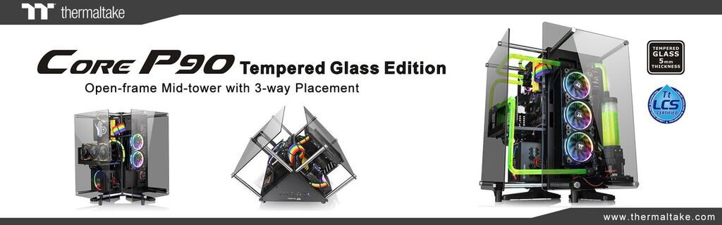 Thermaltake Core P90 Tempered Glass Edition Setup Option