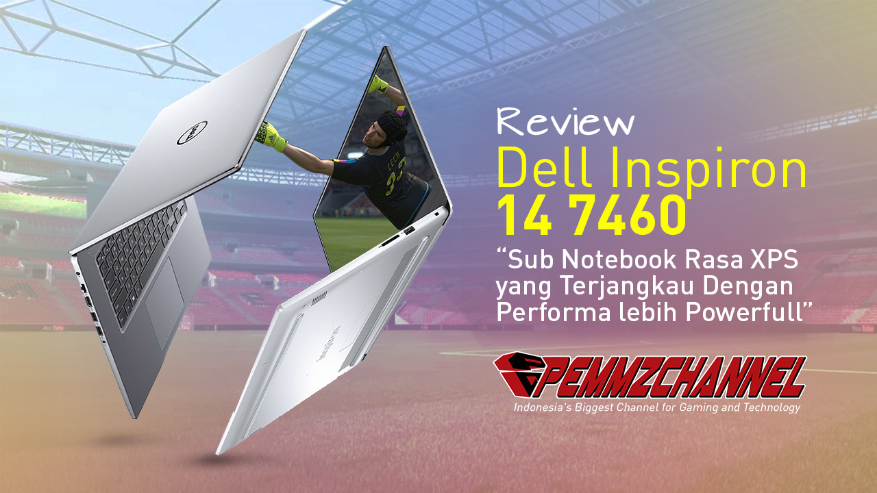 Review Dell Inspiron 14 7460 PCN